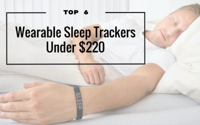 Best Sleep Tracker – 6 Fitness Sleep Trackers Under $220